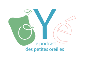 Oyé podcast sciences France Grenoble enfants Grenoble